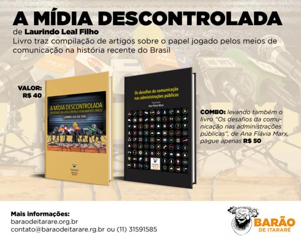 A mídia descontrolada: livro analisa atuação dos meios de comunicação no Brasil