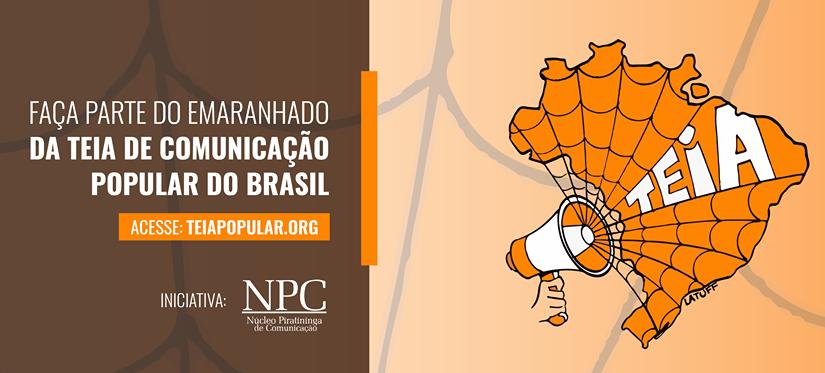 Teia de Comunicação Popular do Brasil: um ano no fio do pavio