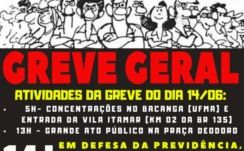 Greve geral terá mobilizações e atos públicos em várias cidades do Maranhão