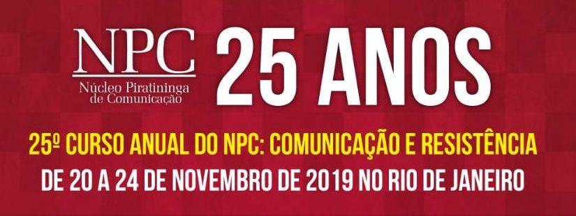 Curso Anual do NPC chega à 25ª edição com debates sobre comunicação e resistência