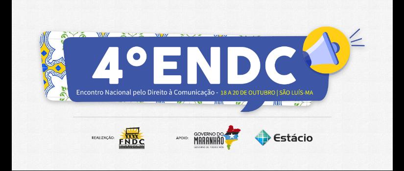 Calar Jamais! 4º ENDC em São Luís teve contraditório e uma incógnita