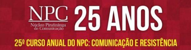 """Curso Anual do NPC chega à 25ª edição com o tema """"Comunicação e resistência"""""""