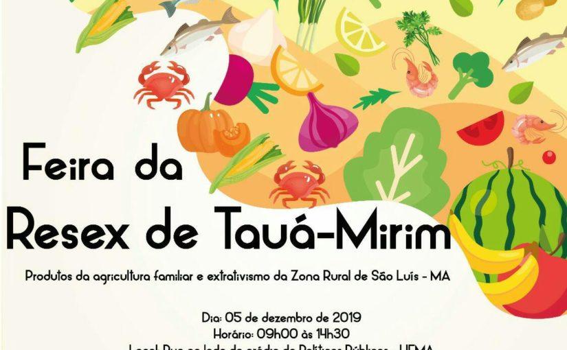 Alimentos sem veneno serão comercializados na I Feira da Resex de Tauá-Mirim
