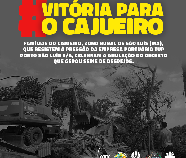 Reviravolta no Cajueiro: Governo do Maranhão anula decreto que gerou despejos para a construção de porto privado