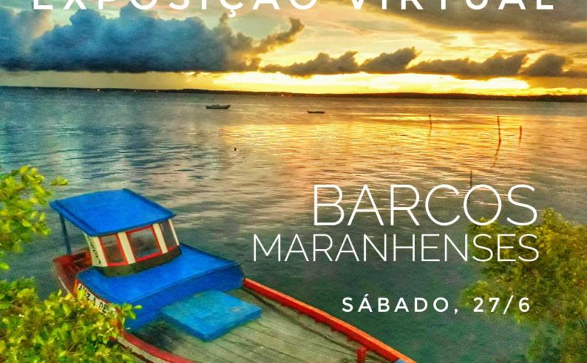 Imagens de embarcações tradicionais do Maranhão ganham exposição virtual