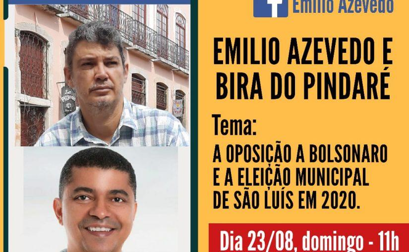 Emílio Azevedo e Bira do Pindaré dialogam sobre conjuntura e eleições 2020