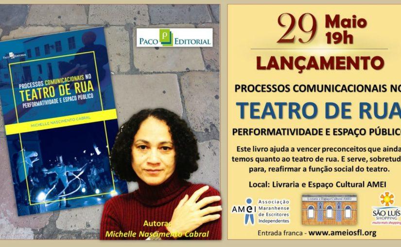 Professora Michelle Cabral lança livro sobre teatro de rua
