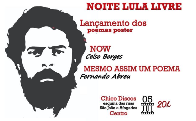 Escritores lançam poemas pôster na noite Lula Livre, em São Luís