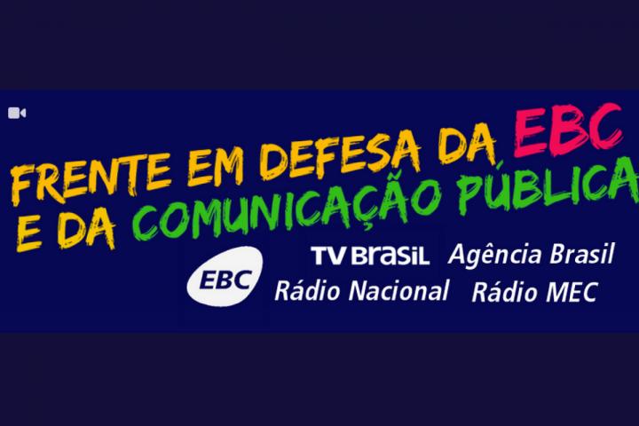 Manifesto reúne mais de 140 entidades em defesa da EBC