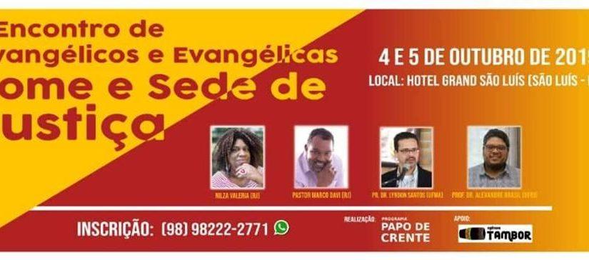 Fome e sede de justiça é o tema do 1º Encontro de Evangélicos