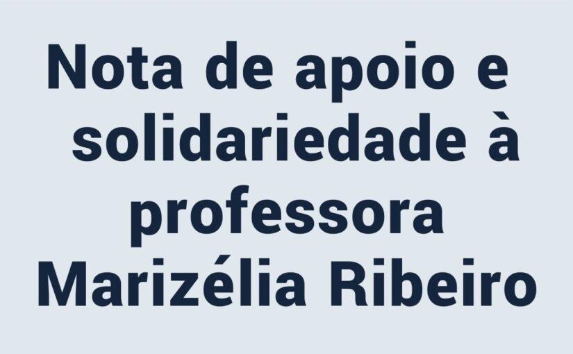 Apruma emite nota de solidariedade à professora Marizélia Ribeiro, intimidada por bolsonarista em rede social
