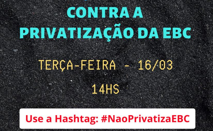 Em carta e twitaço, entidades repudiam a privatização da EBC