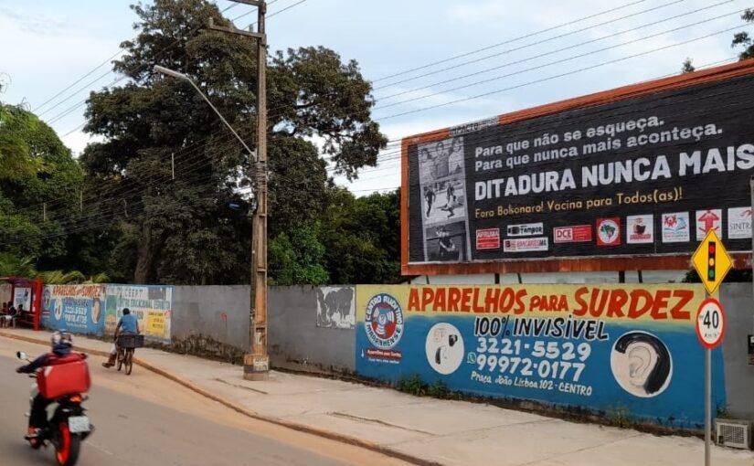 Movimentos sociais repudiam a ditadura com outdoors em São Luís