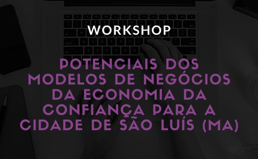Grupo de Pesquisa da UFMA realiza workshop sobre modelos de negócios e tecnologias digitais de comunicação