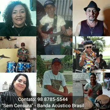 """Banda Acústico Brasil lança a música """"Sem censura"""""""