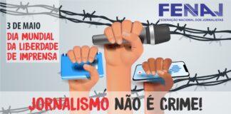 Fenaj: liberdade de Imprensa é luta constante no Brasil